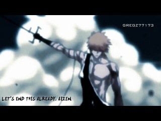 BLEACH AMV Ichigo VS Aizen